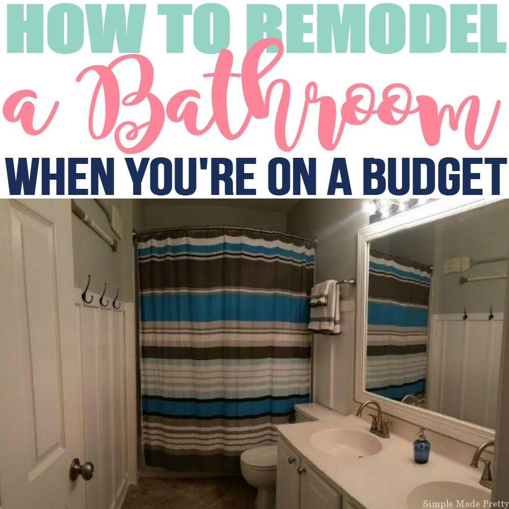 How to remodel your bathroom on a budget simple made pretty Remodeling your bathroom on a budget