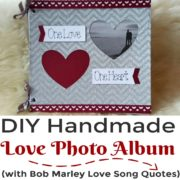 DIY Handmade Love Photo Album with Bob Marley Love Quotes