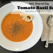 Quick, Cheap and Easy Tomato Basil Soup – Nordstrom Cafe Copy Cat