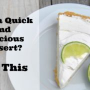 Need a Quick and Delicious Dessert?  Try This