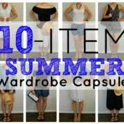 Create a 10-Item Summer Wardrobe Capsule