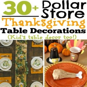 You can easily find inexpensive Thanksgiving decorations at the dollar store, Target's One Spot or by using items that you already have lying around your home. There are also tons of free printables available online for Thanksgiving tablescapes. Here are 30+ DIY and Dollar Store Thanksgiving Table Decorations (Kid's table decor too!)