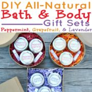 3 Easy DIY All-Natural Bath and Body Gift Sets