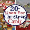 20+ Things To Do with Christmas Cards