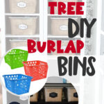 DIY Dollar Tree Burlap Bins