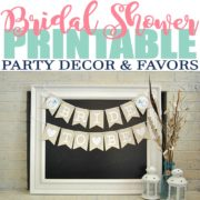 Printable Bridal Shower Decor and Favors for a Budget Friendly Party
