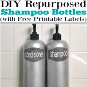 DIY Repurposed Shampoo Bottles with Free Printable Labels