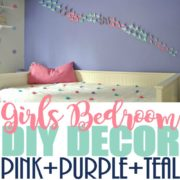 Girls Bedroom Home Decor that You Can DIY on a Budget