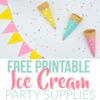 Summer Ice Cream Party Using Dollar Store Items & Free Printables