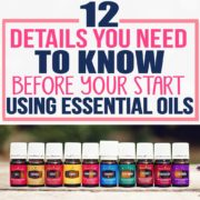 12 Details You Need To Know Before You Start Using Essential Oils