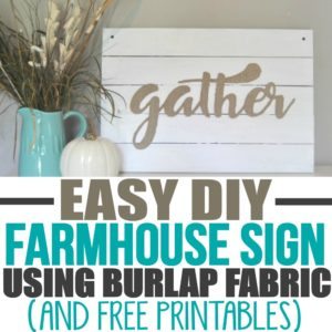 DIY Farmhouse Sign with Burlap Fabric Letters