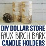 DIY Dollar Store Faux Birch Bark Vases