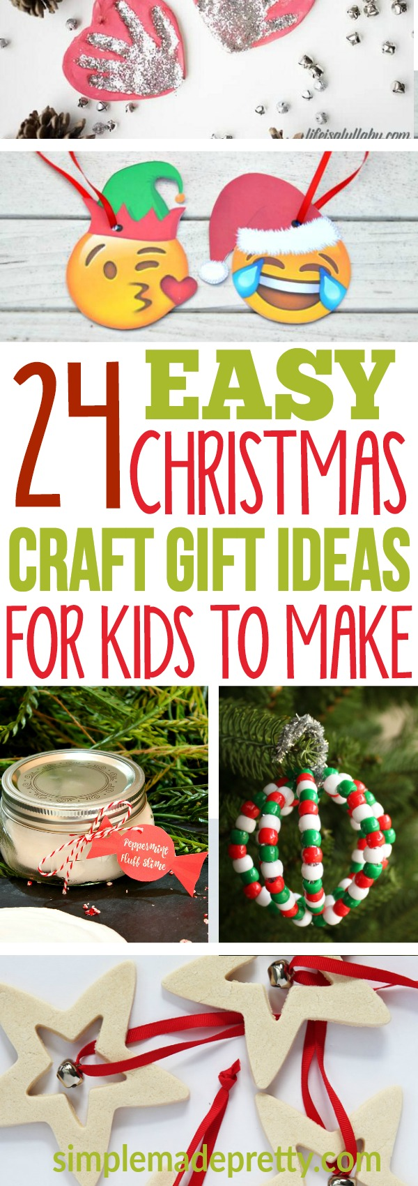 24 Easy Christmas Craft Gift Ideas For Kids To Make Simple Made Pretty