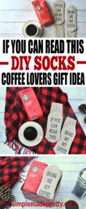 These if you can read this socks DIY was super easy to make using the free printable. I made a coffee lover gift basket for family and friends that love Starbucks coffee and paired the bring me my coffee socks with Starbucks Holiday Blend Coffee for a sweet Christmas DIY gift idea.
