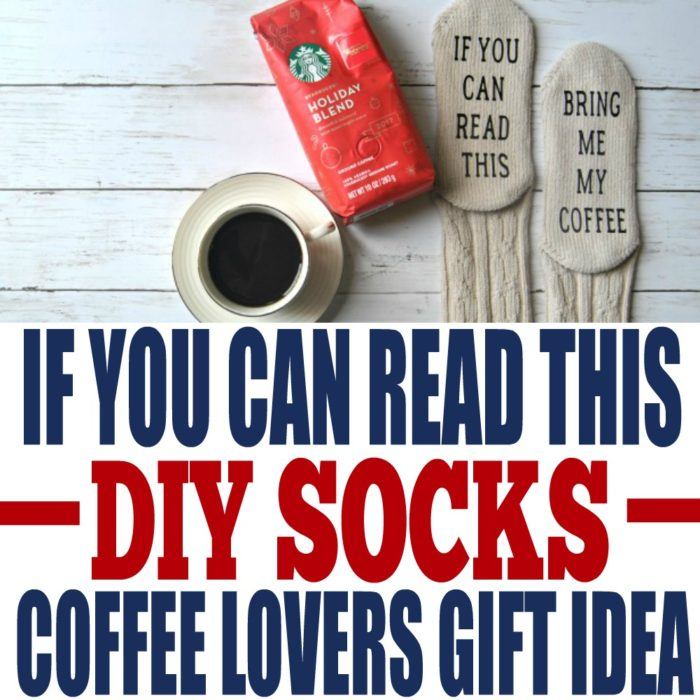 DIY If You Can Read This Socks Paired with Starbucks® Holiday Blend Coffee