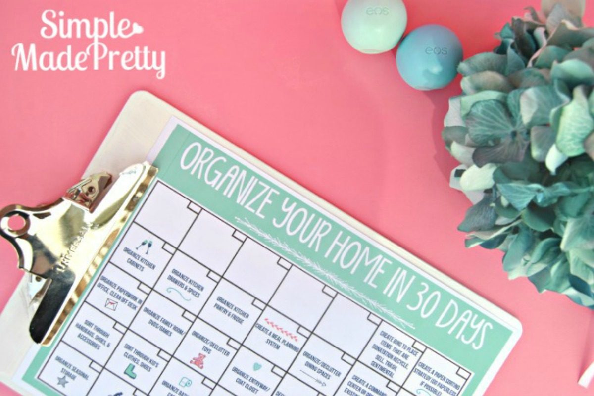 Organize Your Home In 30 Days With This Printable Calendar