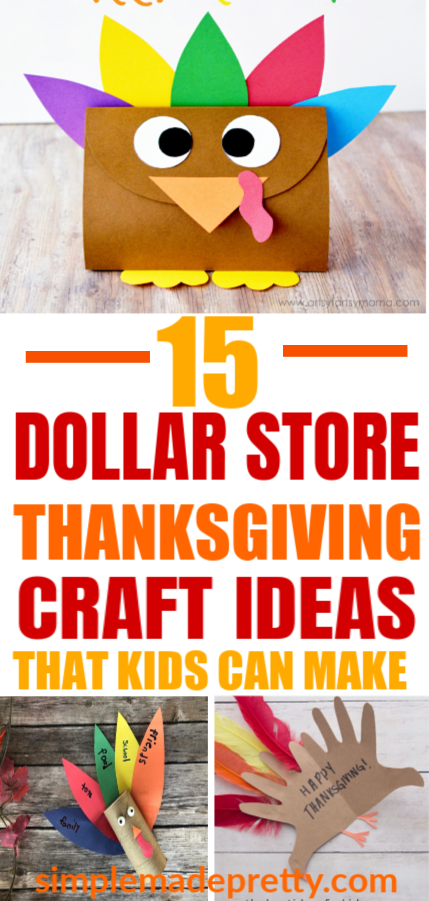 15 Dollar Store Thanksgiving Crafts That Kids Can Make Simple Made