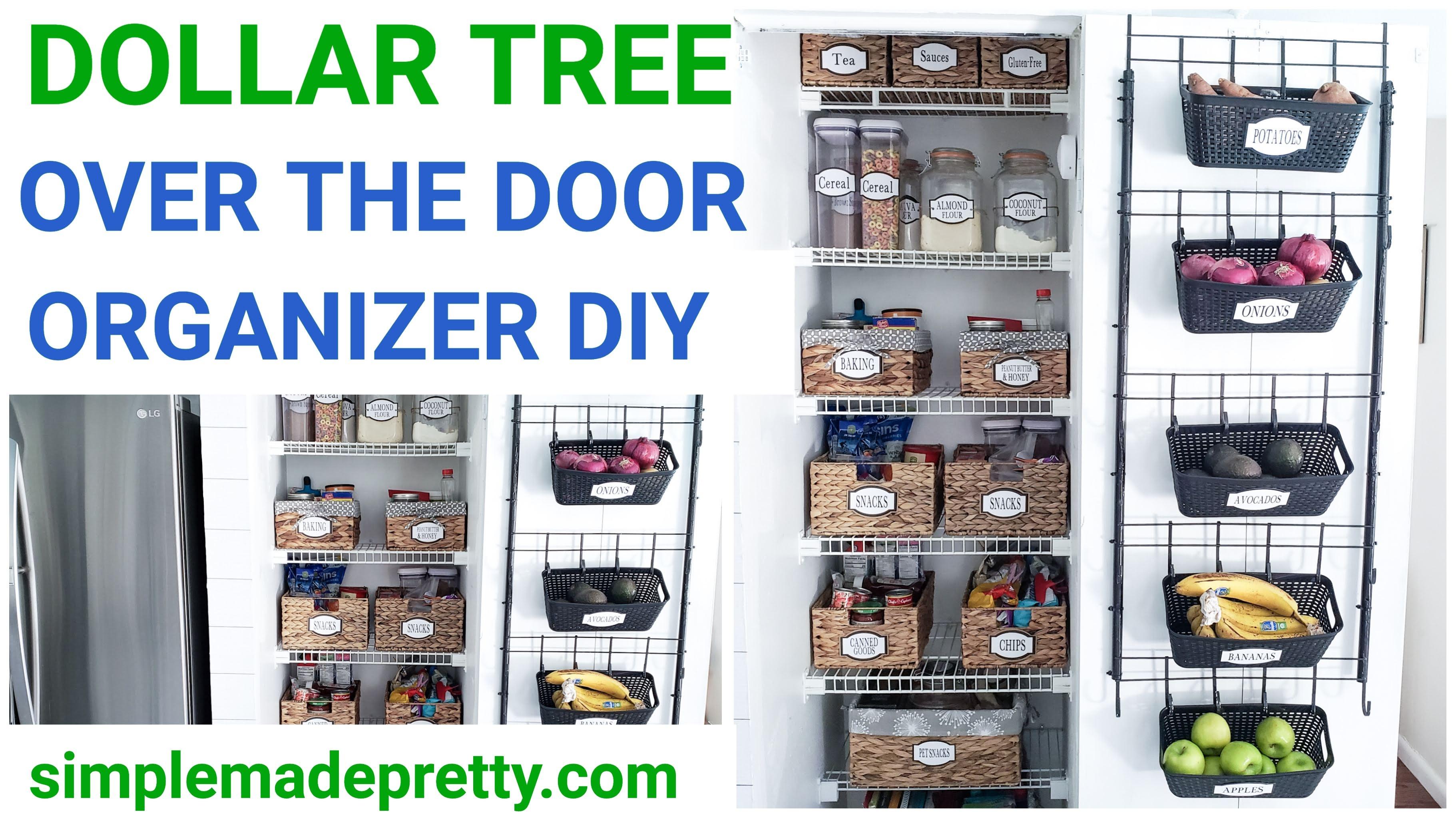 Over The Door Organizer Dollar Tree Diy Simple Made Pretty