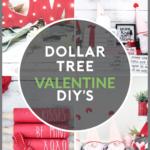 Dollar Tree Valentine Decor