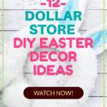 Dollar Store DIY Easter Decor Ideas