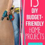 Budget-friendly Home Projects